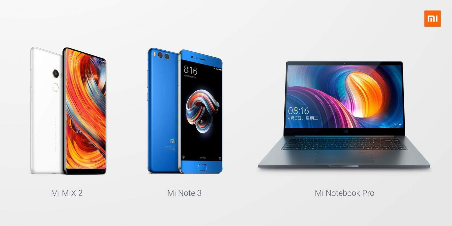 [Download Now] Mi Mix 2,Mi Note 3 And Mi Notebook Pro